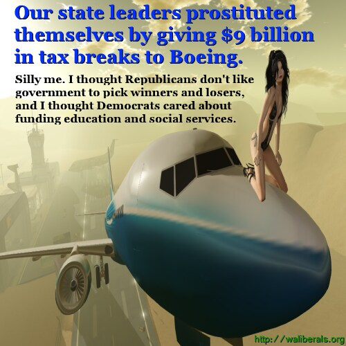 Washington State political leaders prostitute themselves to Boeing with a $9 billion tax giveaway