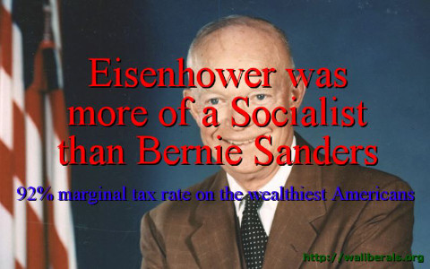 Dwight Eisenhower was more of a Socialist than Bernie Sanders