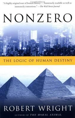 Robert Wright's book Nonzero: the Logic of Human Destiny